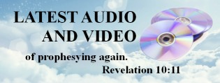 Latest Audio and Video: of prophesying again. Revelation 10:11